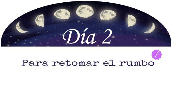 Retomar El Rumbo Día 2 Limpieza www.jamaraturana.com